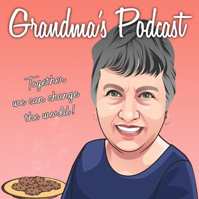 Grandma's Podcast