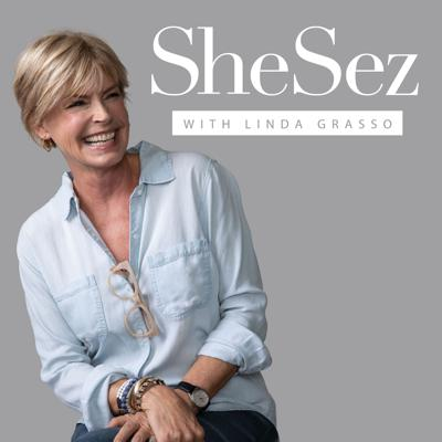 SheSez with Linda Grasso