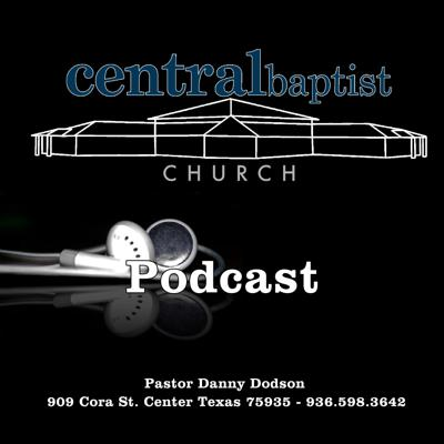 I hope you enjoy the Sunday School Lessons and sermons from the pulpit of Central Baptist Church located in Center, Texas!  It is my prayer that you will listen to this content and then make an effort to visit in one of our services.  We can not wait to meet you!