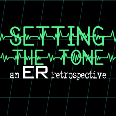 Setting the Tone: An ER Retrospective