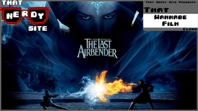 Cover art for The Last Airbender: A Special Chaos Episode (That Wannabe Film Class Ep. 30)