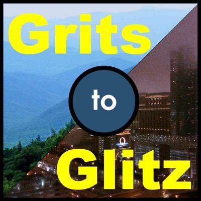 Grits to Glitz
