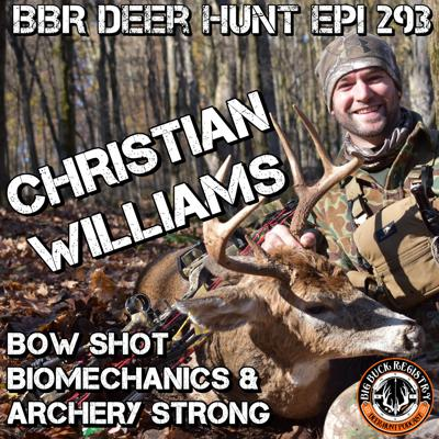 Cover art for 293 Christian Williams - Bow Shot Biomechanics and Archery Strong