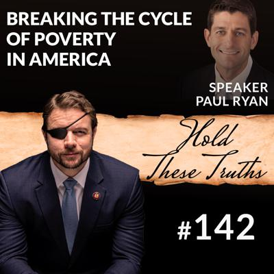 Cover art for Breaking the Cycle of Poverty in America   Speaker Paul Ryan