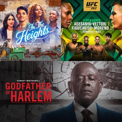 Cover art for #183 – In the Heights, UFC 263 and Godfather of Harlem