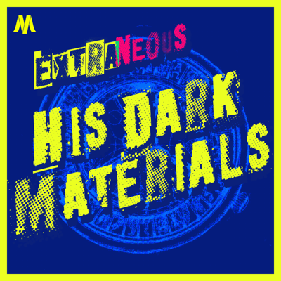 A podcast that goes deep on the stories we love, and comes back with a little something extra. Currently covering His Dark Materials.
