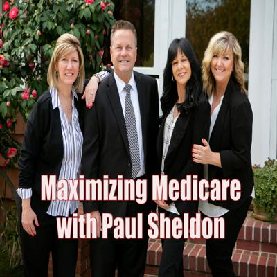 Maximizing Medicare with Paul Sheldon