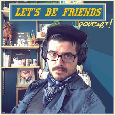 Let's Be Friends with Ramon Molledo podcast