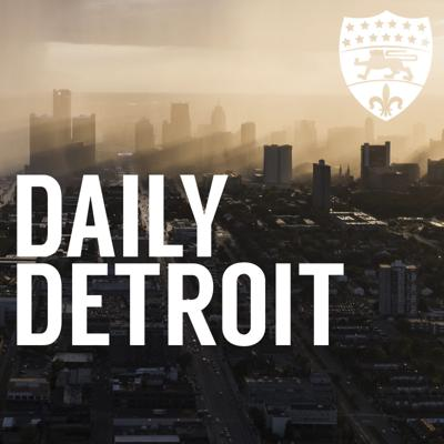 Your daily podcast covering what to know and where to go in Metro Detroit. Daily news, conversations and narrative audio stories that push Detroit's conversation forward.