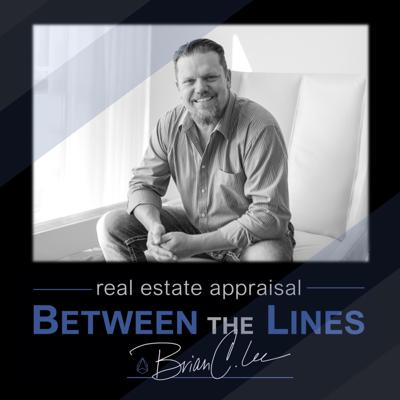 Real Estate Appraisal Between The Lines