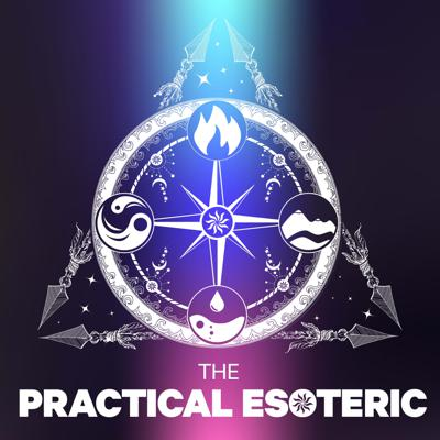 The Practical Esoteric
