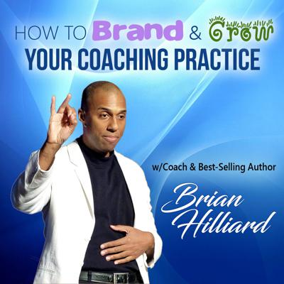 Brand and Grow Your Coaching Practice's Podcast