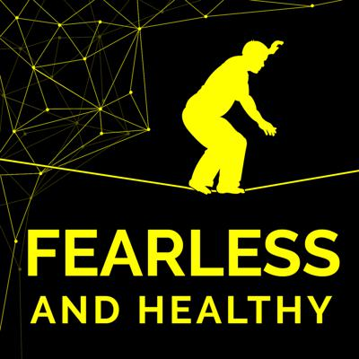 The Fearless & Healthy Podcast is a fun, inspiring and enlightening show dedicated to helping you become the best version of yourself.   In this podcast together, we discover how to push past fear, go after what's in our heart & accelerate both our mental and physical performance.  Your host, Ian Ryan, spotlights inspiring change makers from around the world, in the fields mental, physical and emotional health.   Whether you need motivation to start your own fearless adventure or you're ready to take your current journey to the next level, this show provides actionable strategies to help you get there.