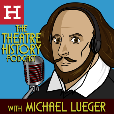 The Theatre History Podcast