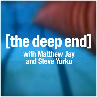 [the deep end]
