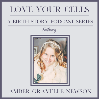 Cover art for 43: Amber Gravelle Newson Shares Her Birth Story