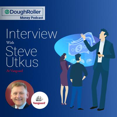 Cover art for Podcast 322: What Can An Investment Advisor Do For You? Interview with Steve Utkus at Vanguard