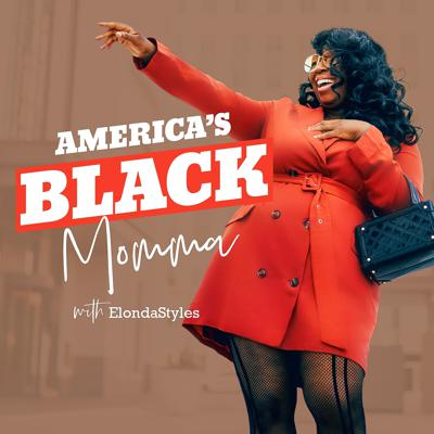 Americas Black Momma, The Podcast