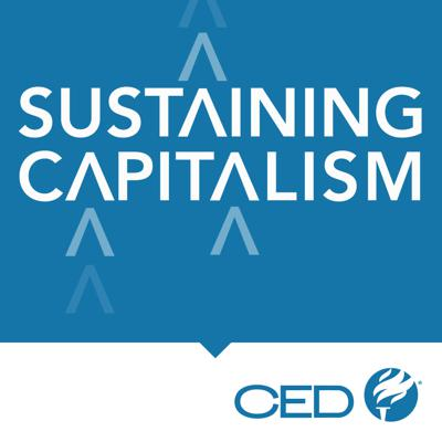 What are the biggest issues facing the American economy and how can they be solved? The Committee for Economic Development presents policy solutions to economic and educational problems here in America. Tune in to hear industry experts making capitalism sustainable.