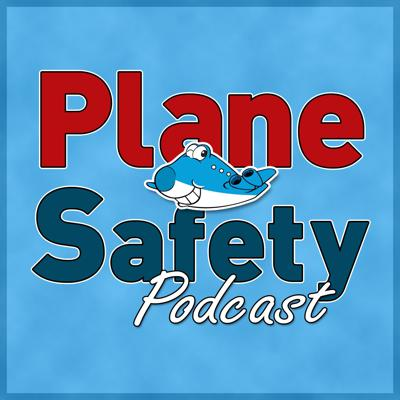 Cover art for Plane Safety Podcast 71 ; The End of the World episode