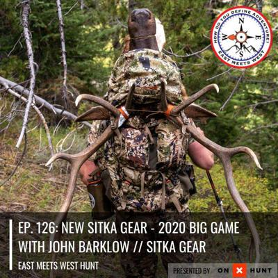 Cover art for Ep. 126: New Sitka Gear - 2020 Big Game with John Barklow