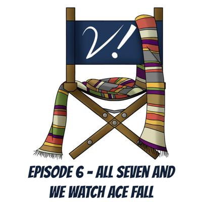 Cover art for Verity! Episode 6 – All Seven and We Watch Ace Fall