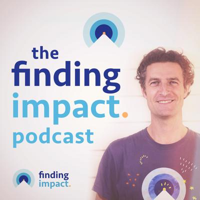 Welcome the Finding Impact Podcast, hosted by Andy Narracott. On this podcast, you'll hear interviews with strategies, tactics and tips from guests who have out-sized knowledge or experience on a particular challenge facing social entrepreneurs. That's everything from raising capital and creating successful partnerships, to training a workforce and engaging with government. Also, customer service systems, assessing credit worthiness, revenue collection strategies, talent recruitment, reaching the next level of scale whilst maintaining quality, in-country manufacturing for your next product, prioritizing fundraising vs. competing demands, investing in staff and employee retention, and finally, strategy development. Join the community of social entrepreneurs helping each other to create a better world for our children.