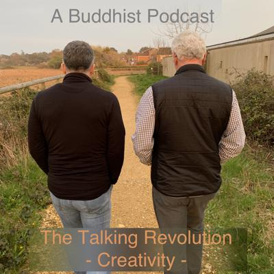 Cover art for A Buddhist Podcast - The Talking Revolution - Creativity