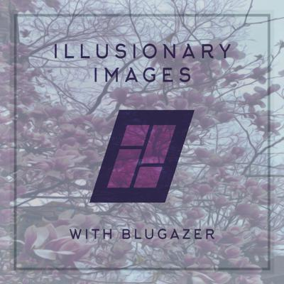 Cover art for Blugazer - Illusionary Images Podcast 101