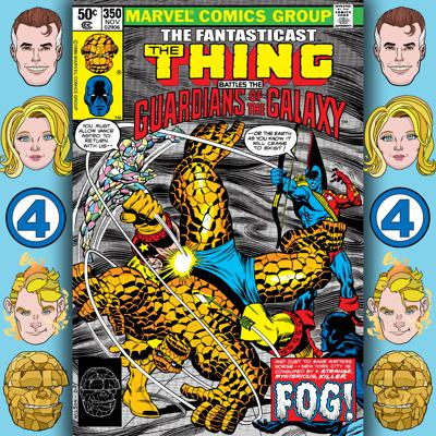 Cover art for Episode 350: Marvel Two-in-One #69 - Homecoming