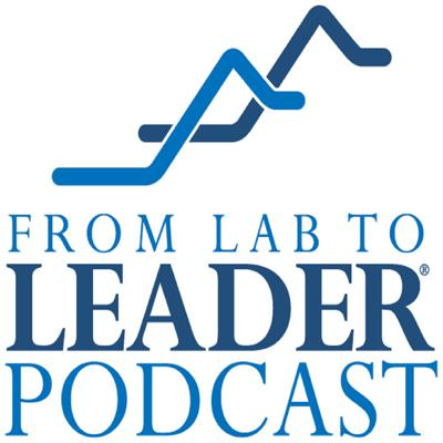 From Lab to Leader | Episode 00