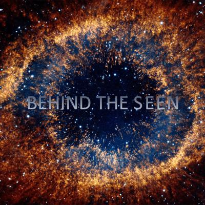 Behind The Seen  Podcast