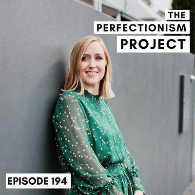 Cover art for Ep 194: 10 Things You Shouldn't Do When You're Trying To Overcome Perfectionism