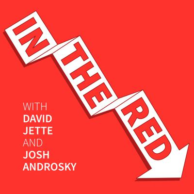 In The Red with David Jette and Josh Androsky
