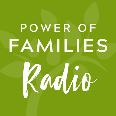 Power of Families Radio