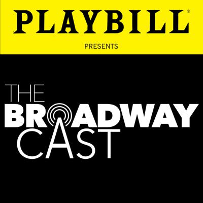 The Broadway Cast