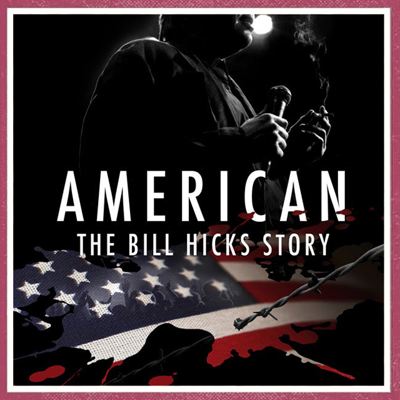 Cover art for Episode 294 - American: The Bill Hicks Story