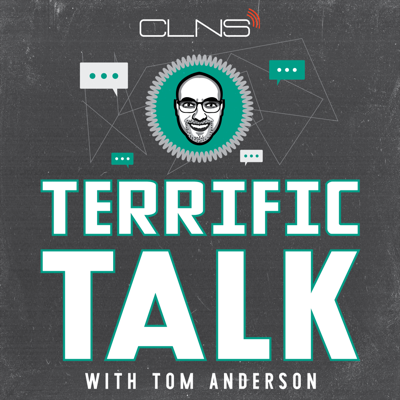 Terrific Talk with Tom Anderson