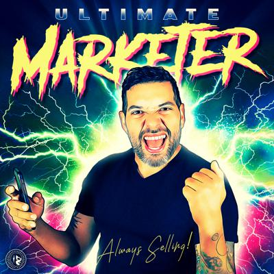 Ultimate Marketer | A Real Digital Marketing Podcast