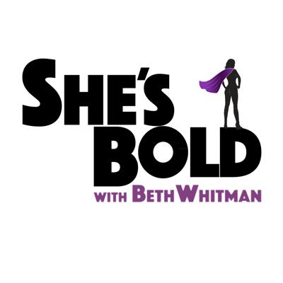 Hosted by women's travel expert Beth Whitman, the She's Bold podcast celebrates extraordinary women who are living life with courage and inspiring others along the way. Conversations include travel, spirituality, philanthropy, adventure, music, nutrition, fitness and more.