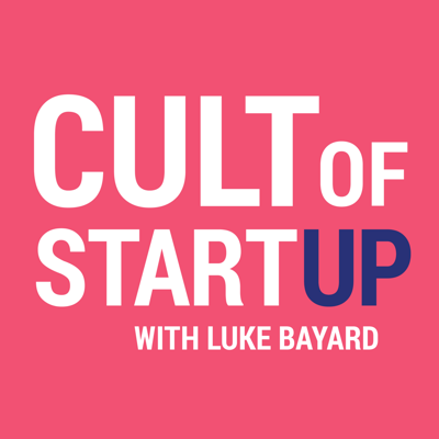 Cult of Startup Podcast
