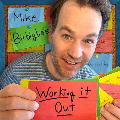 Comedian Mike Birbiglia welcomes a different comedian or creator each week and together they work out original, untested material. And, occasionally, uncomfortable topics. Join them as they work it out.