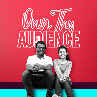 Own Thy Audience