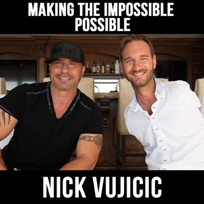 Cover art for Making The Impossible Possible W/ Nick Vujicic