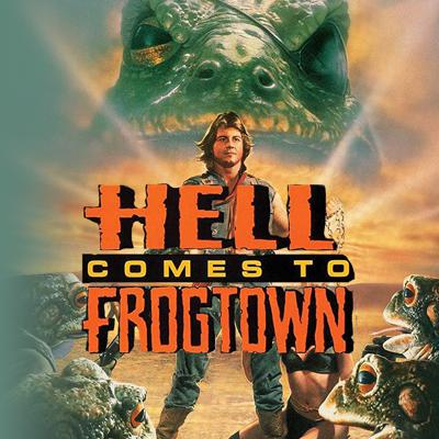 Cover art for Hell Comes to Frogtown (1988)