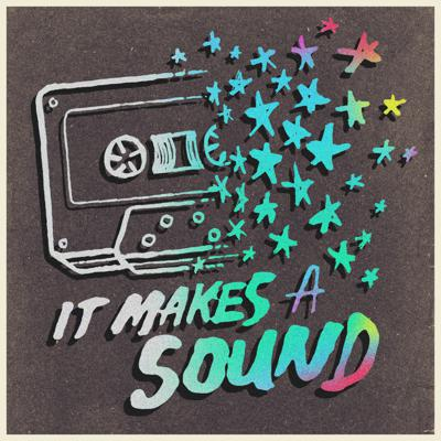 Cover art for The It Makes A Sound album!