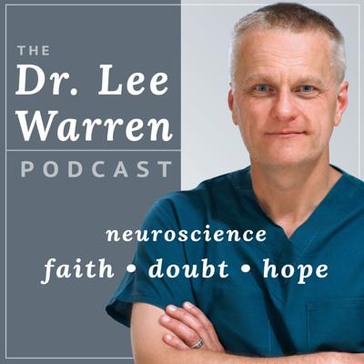 The Dr. Lee Warren Podcast