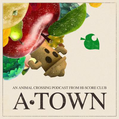 A-Town: an Animal Crossing podcast