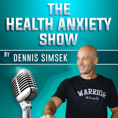 There's been a lot of confusion and frustration lately about health anxiety. Personal success stories and outcome focused answers are hard to come by, and people are growing more and more frustrated. Dennis Simsek (AKA The Anxiety Guy) is here to show you the truth behind the root causes of your health anxiety, and guide you towards healing. From forums to online chat rooms, social media groups to conversations with others, health anxiety sufferers are not being provided the information and skills to eliminate their emotional and mental health struggles. That's where Dennis's powerful and inspirational podcast show comes in. Get ready to join the thousands of other warriors worldwide, in becoming more than anxiety starting today.   A new episode of the health anxiety podcast show will air on the first Saturday of every month.