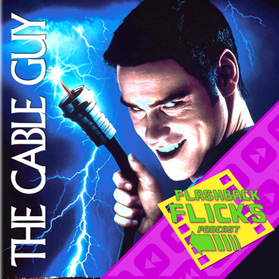 Cover art for The Cable Guy (1996) Movie Review | Flashback Flicks Podcast